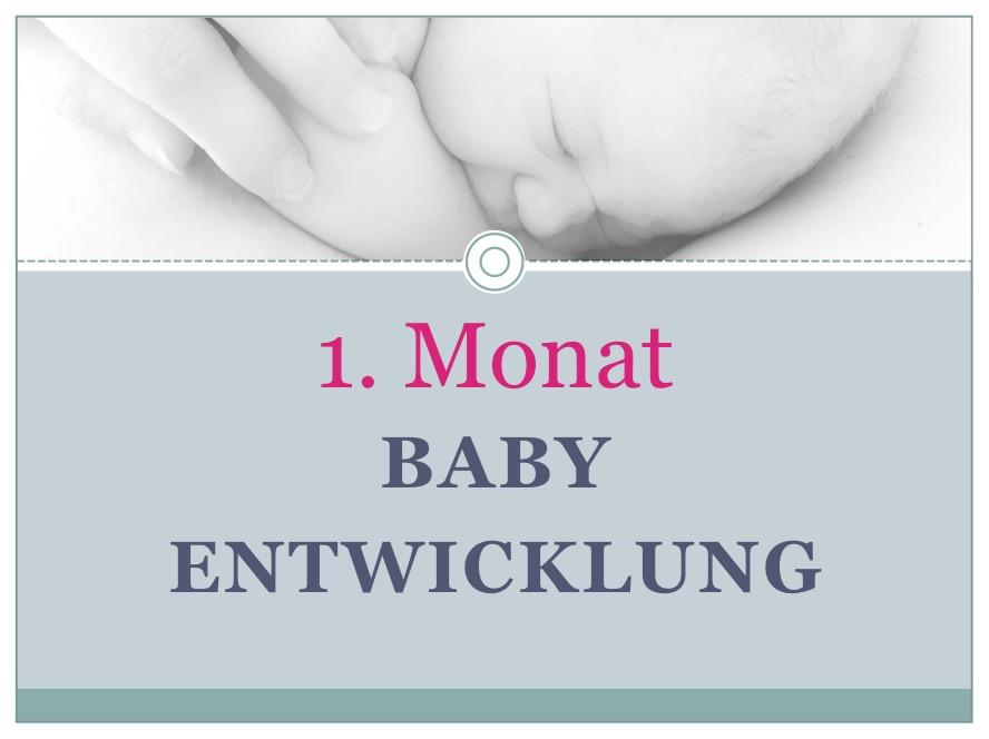 Entwicklung Baby Monat 1 - Babyratgeber