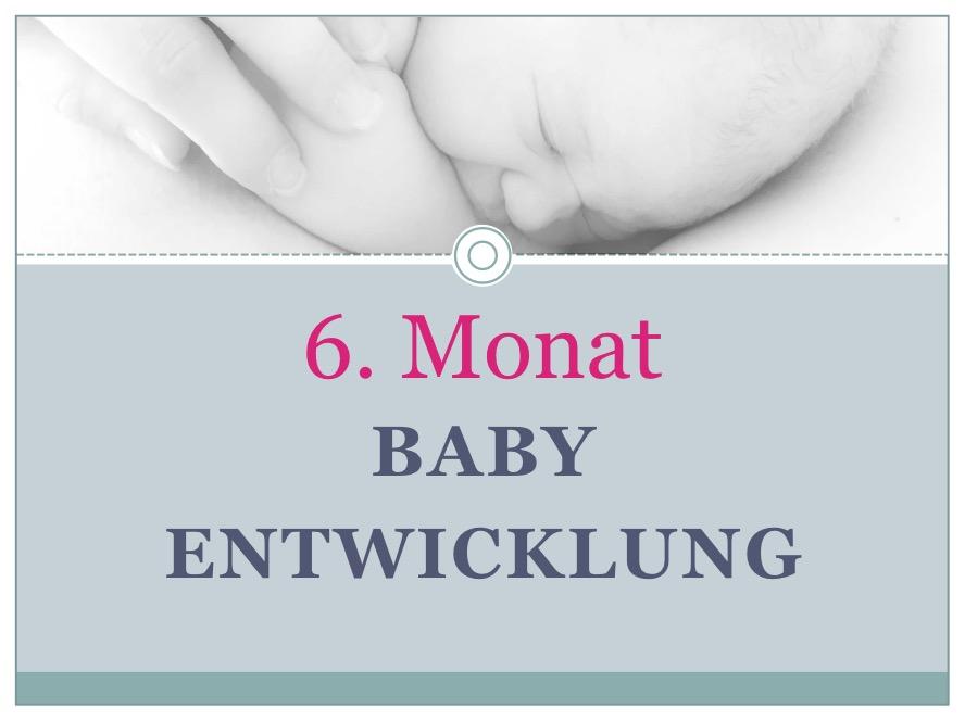 Entwicklung Baby Monat 6 - Babyratgeber