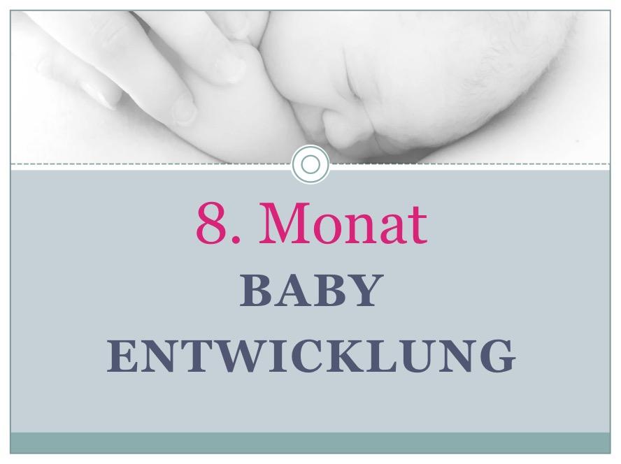 Entwicklung Baby Monat 8 - Babyratgeber