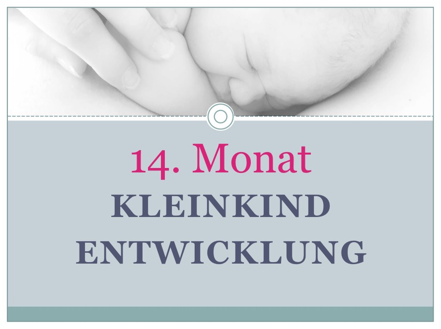 Entwicklung Kleinkind Monat 14 - Babyratgeber