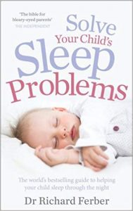 Solve Your Child's Sleep Problems: New, Revised, and Expanded Edition | Richard Ferber