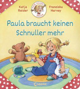Buchcover: Paula braucht keinen Schnuller mehr (Loewe Verlag)