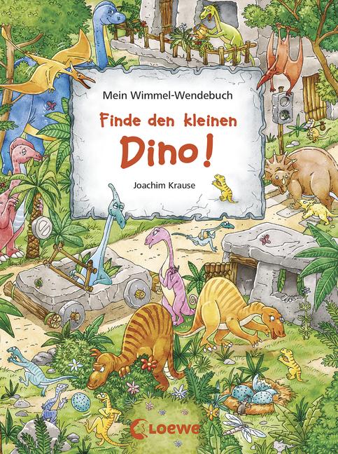 Buchcover Mein Wimmel-Wendebuch - Finde den kleinen Dino! / Finde das blaue Auto! illustriert von Joachim Krause